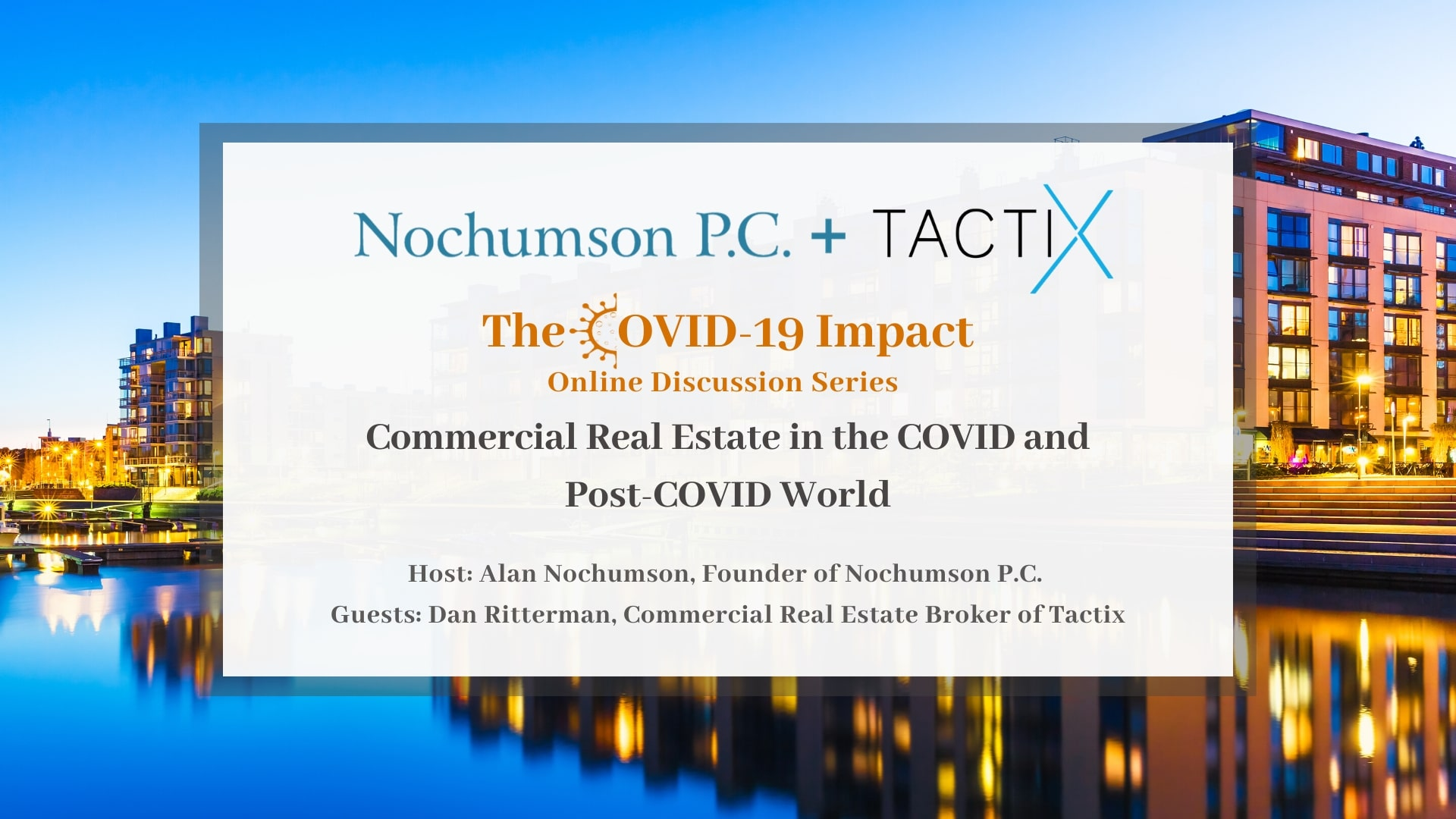 Commercial Real Estate in the COVID and Post-COVID World