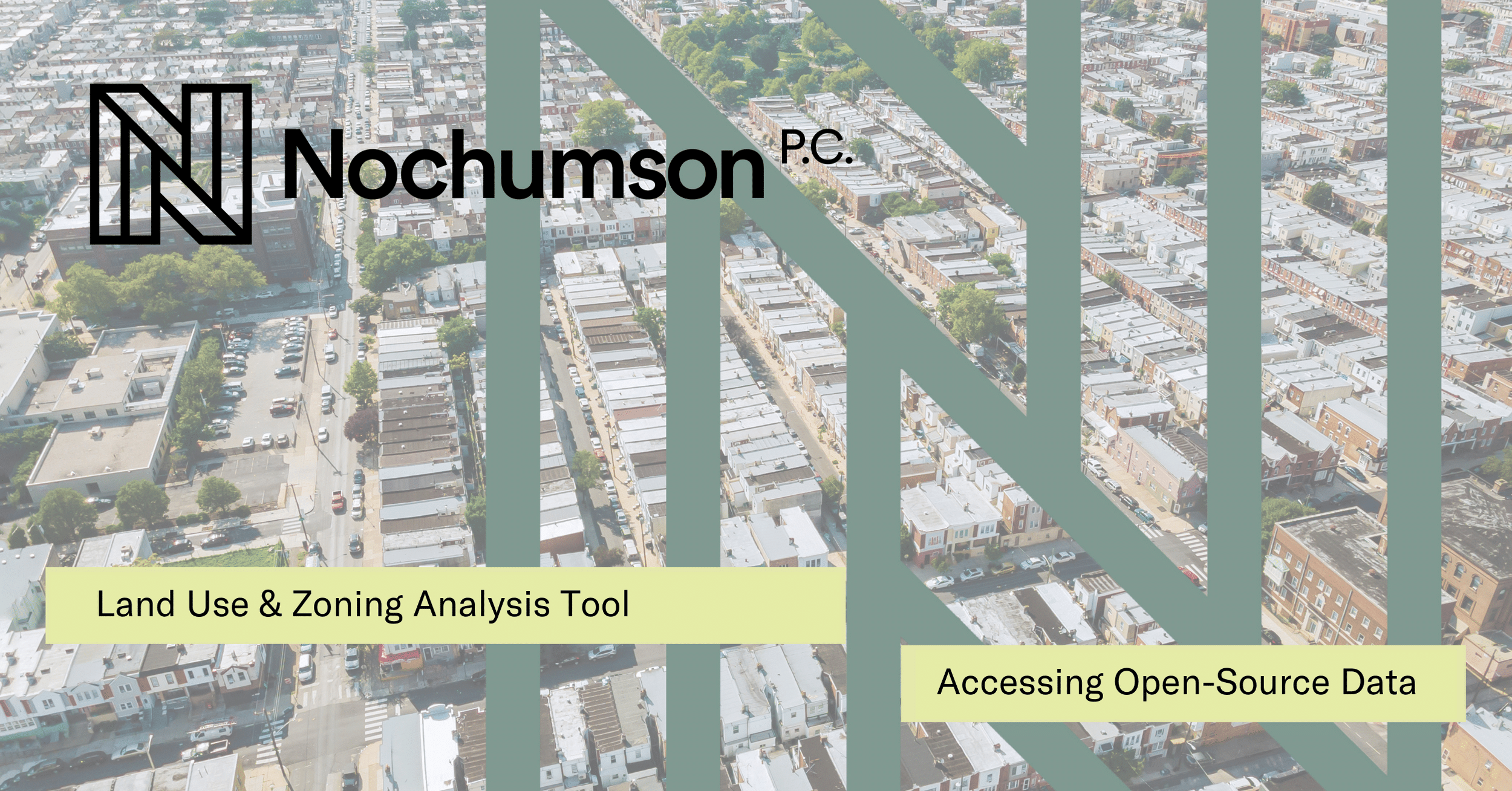 How the Nochumson P.C. Land Use and Zoning Tool Can Help You!